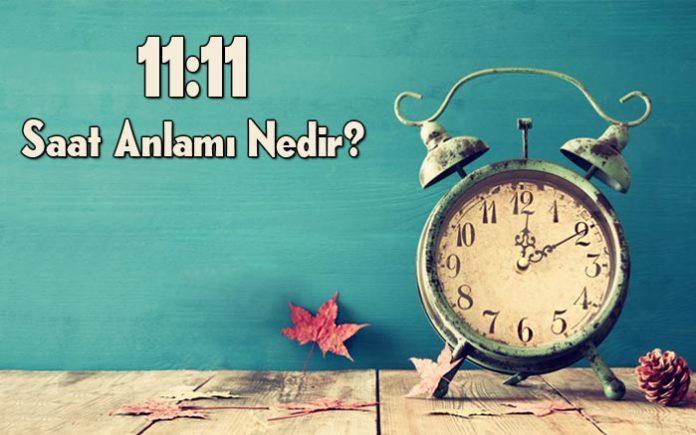 11.11 saat anlamı nedir