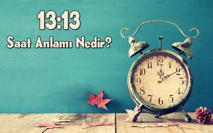 13.13 saat anlamı nedir